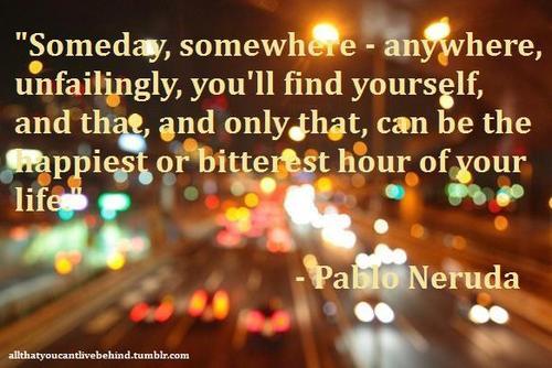 From Pablo Neruda